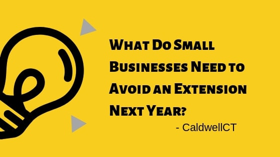 What Do Small Businesses Need to Avoid an Extension Next Year